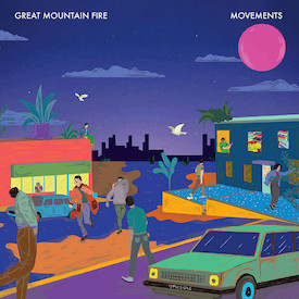 Great Mountain Fire - Movements