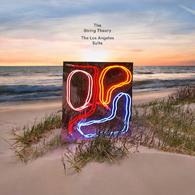 The String Theory - The Los Angeles Suite
