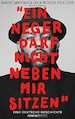 """Literatur Autorenlesung mit David Mayonga (aka Roger Rekless): """"Ein Neger darf nicht neben mir sitzen"""""""
