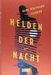 """Literatur Galerie: Autorenlesung mit Karl Wolfgang Flender: """"Helden der Nacht"""""""