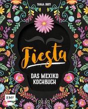 Fiesta - Das Mexiko Kochbuch