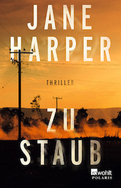 Jane Harper - Zu Staub