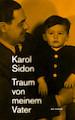 """Buchvorstellung und Gespräch mit Autor Karol Sidon: """"Traum von meinem Vater"""""""