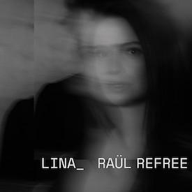 Lina _Raül Refree